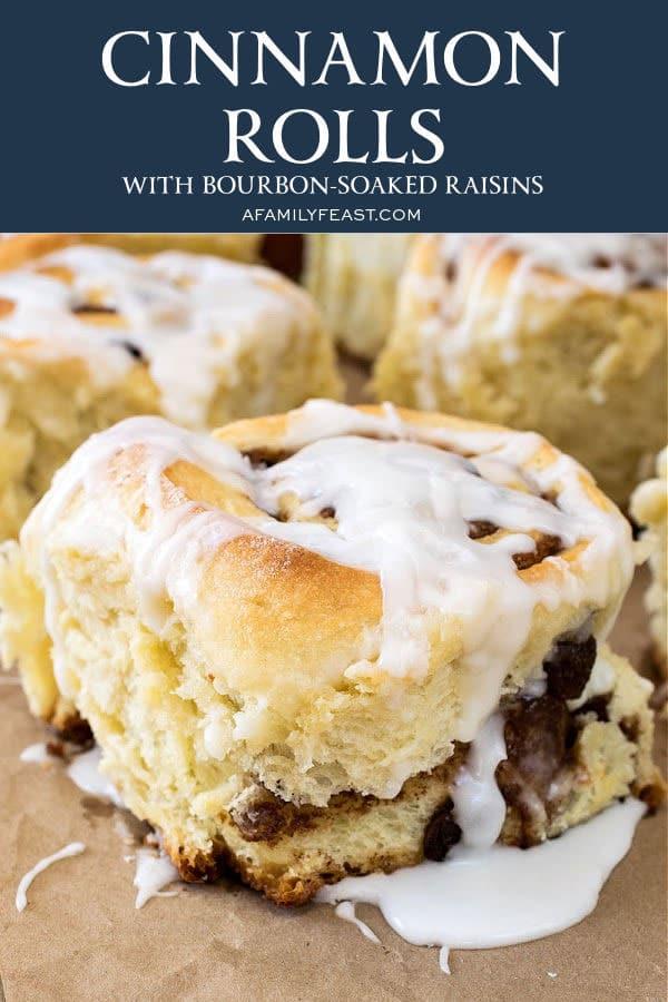 Cinnamon Rolls with Bourbon-Soaked Raisins