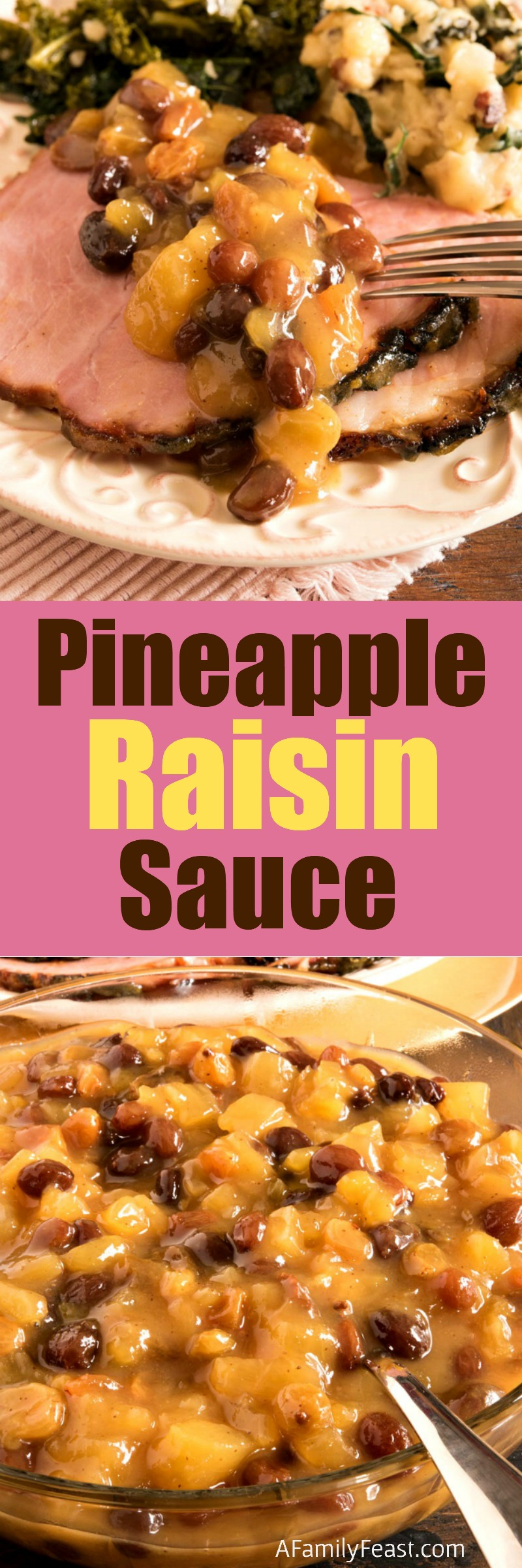 Pineapple Raisin Sauce - The perfect sauce for baked ham made from pineapple juice, crushed pineapple, raisins and Dijon mustard.