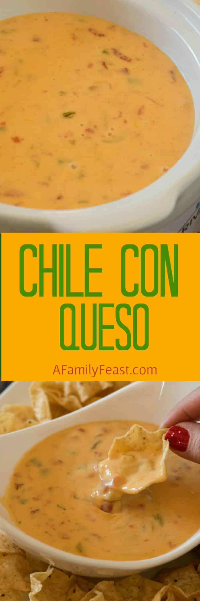 Chile con Queso - A Family Feast