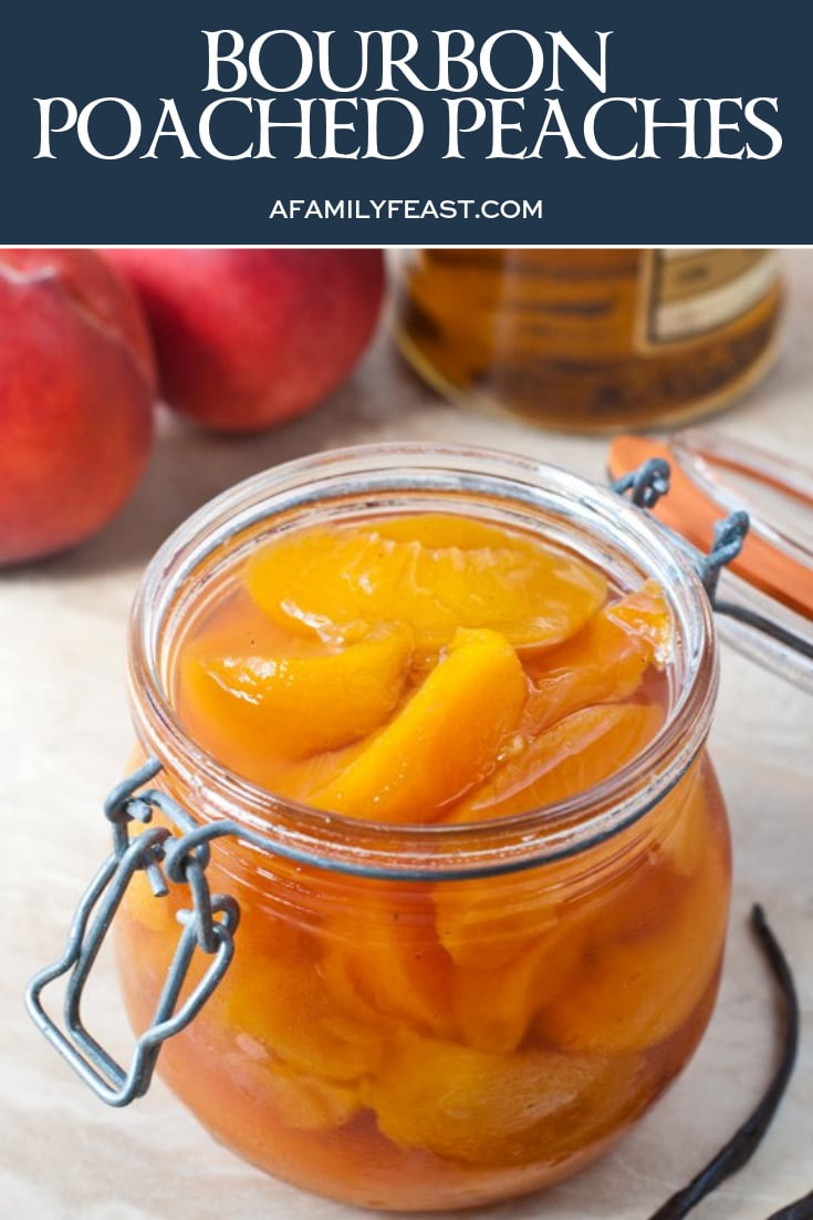 Bourbon Poached Peaches