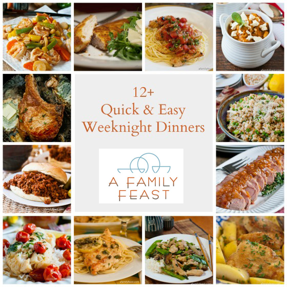Quick Weeknight Dinners - A Family Feast