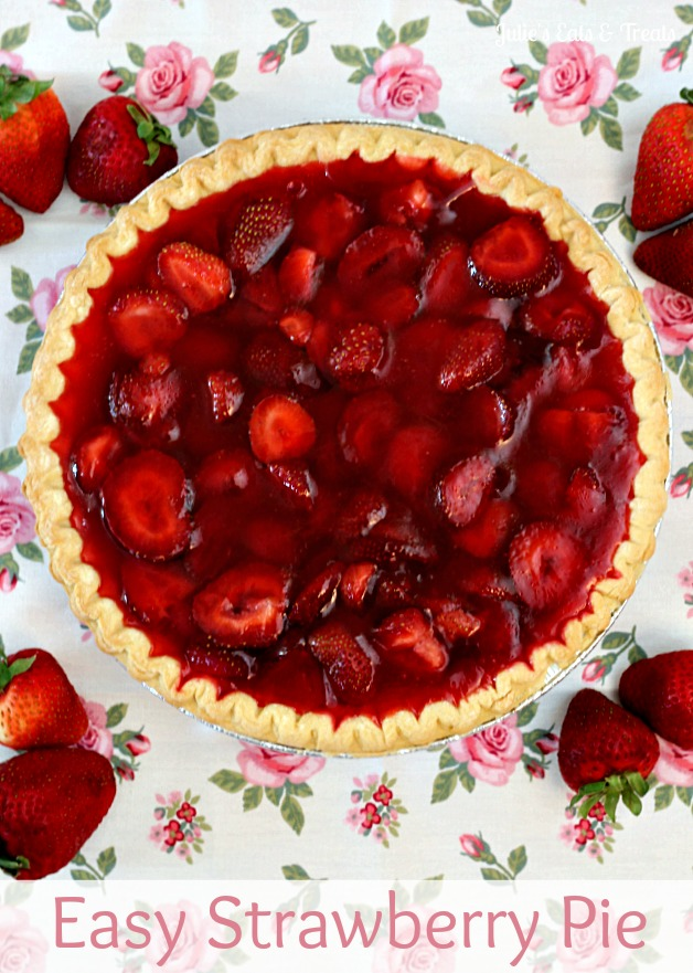 Easy Strawberry Pie - 25 Sweet and Savory Strawberry Recipes