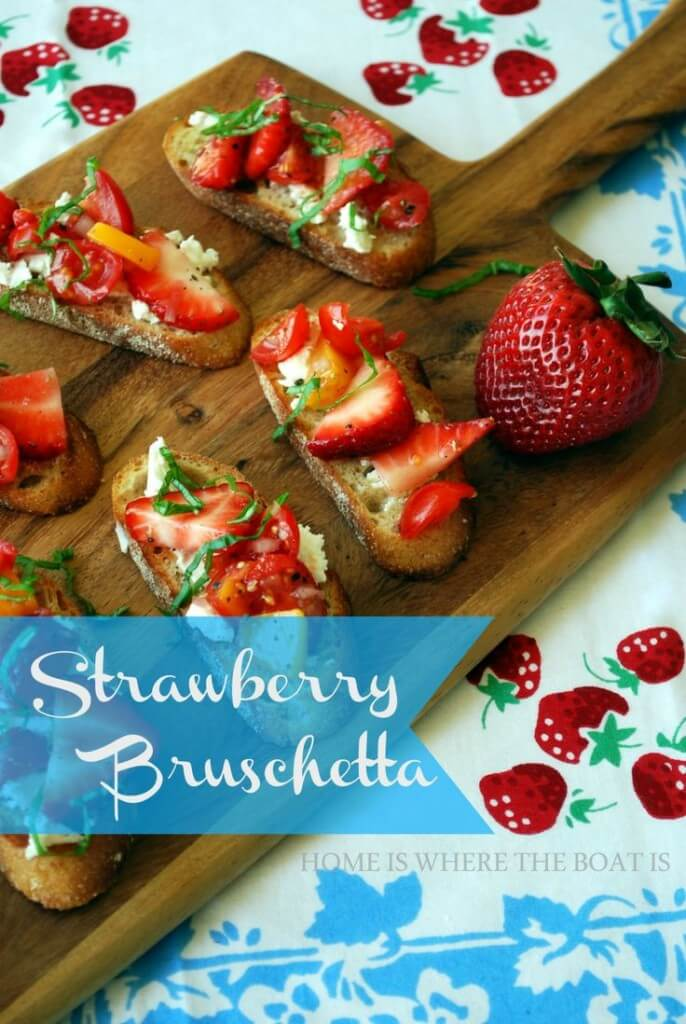 Strawberry Bruschetta - 25 Sweet and Savory Strawberry Recipes