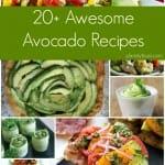 20+ Awesome Avocado Recipes