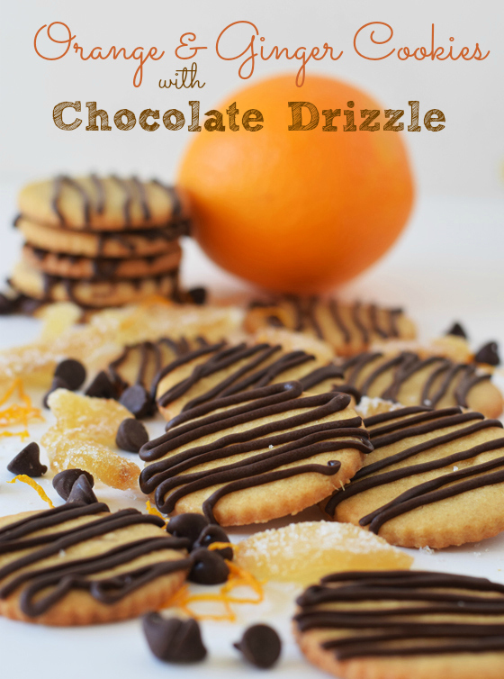 Orange & Ginger Cookies with Chocolate Drizzle - A Family Feast