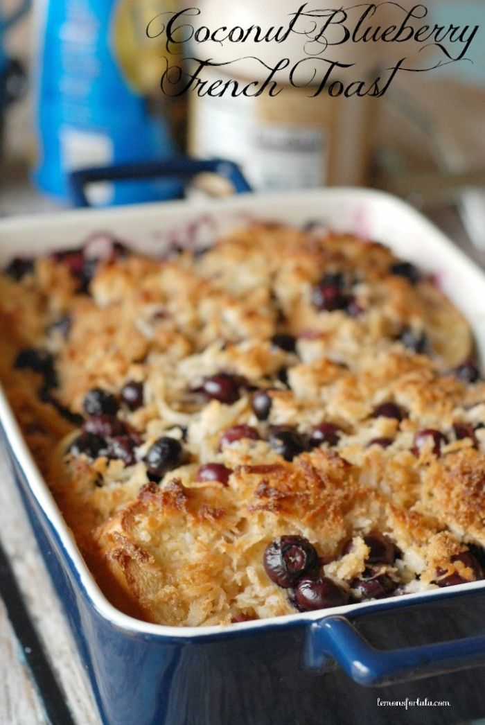 Coconut Blueberry French Toast - 25+ Best Blueberry Recipes