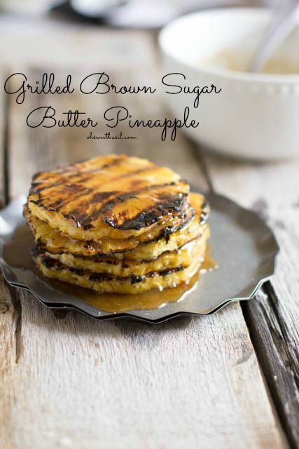 Grilled Brown Sugar Pineapple - 30-Plus Great Grilling Recipes