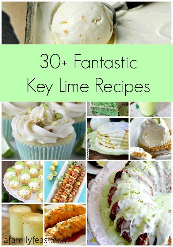 30+ Fantastic Key Lime Recipes - A Family Feast