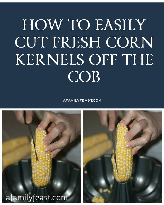 How to Easily Cut Corn Kernels Off Cob