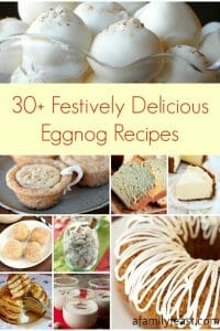 30+ Festively Delicious Eggnog Recipes - A Family Feast