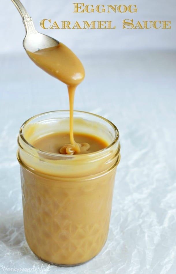 Eggnog Caramel Sauce - 30+ Festively Delicious Eggnog Recipes