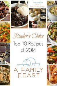 A Family Feast: Top 10 Recipes of 2014