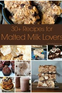 30+ Recipes for Malted Milk Lovers - A Family Feast