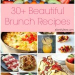 30+ Beautiful Brunch Recipes for Mother's Day