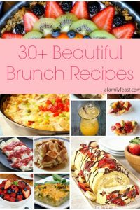 Over 30 beautiful brunch recipes for Mother's Day, or any special occasion! The collection includes main dishes, appetizers, drinks, and desserts. | A Family Feast