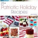 25+ Patriotic Holiday Recipes