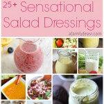 25+ Sensational Salad Dressing Recipes
