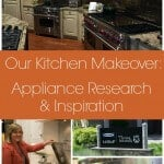 Our Kitchen Makeover: Appliance Research & Inspiration