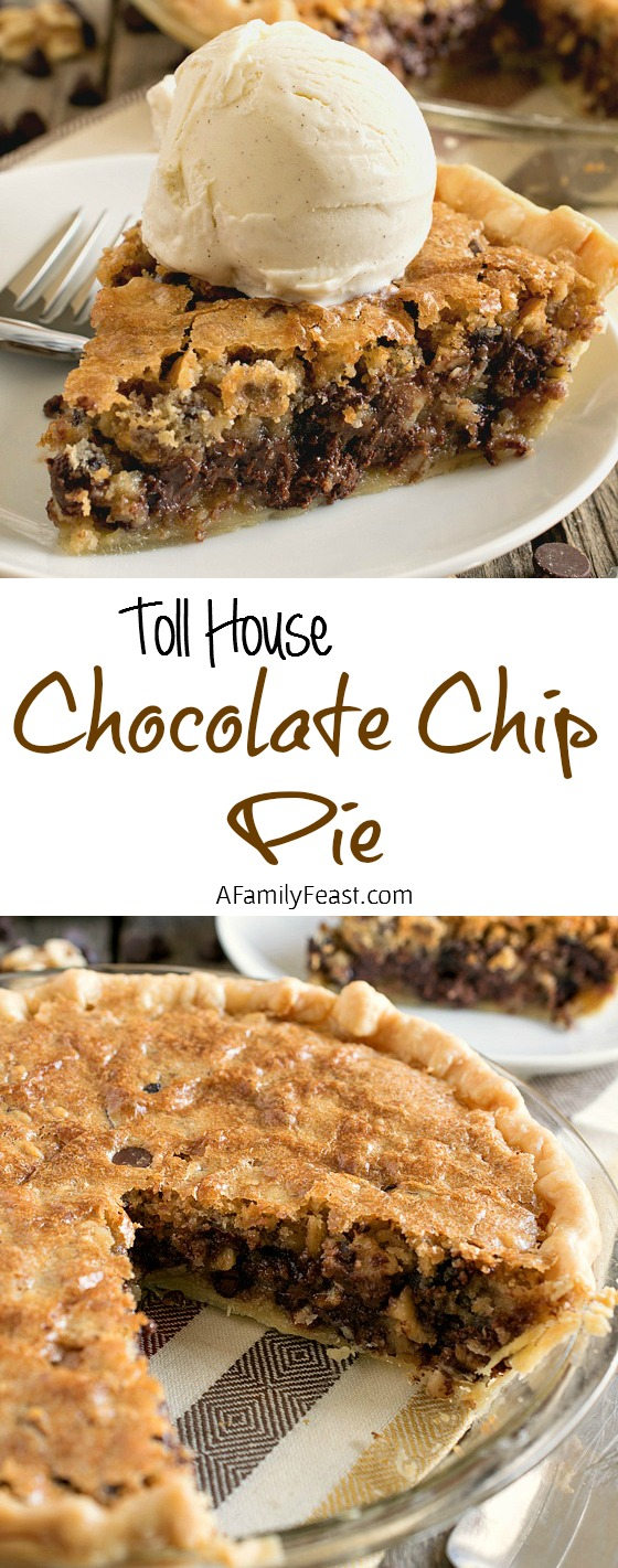 House Chocolate Chip Pie - A Family Feast
