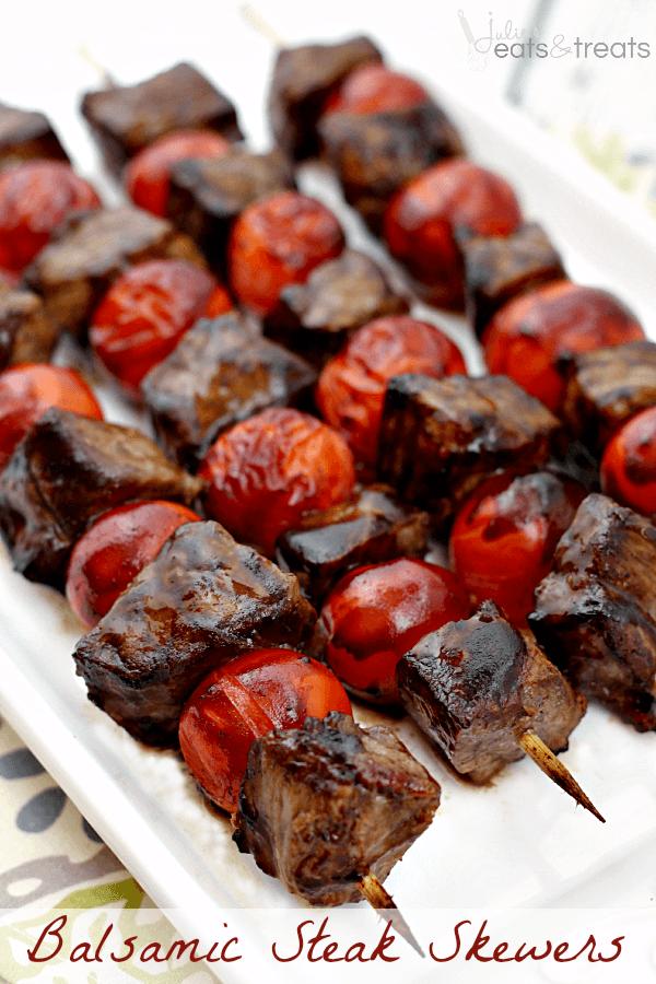 25 Sensational Skewer Recipes, including these Balsamic Steak Skewers