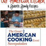 Our American Kitchen Memories (& Our Favorite Family Recipes)