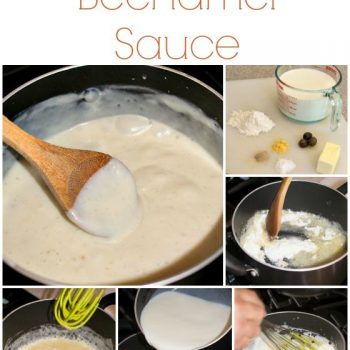 Sunday Cooking Lesson: Béchamel Sauce - A Family Feast