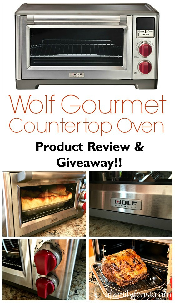 Wolf Gourmet Countertop Oven - Product Review & Giveaway - A Family Feast