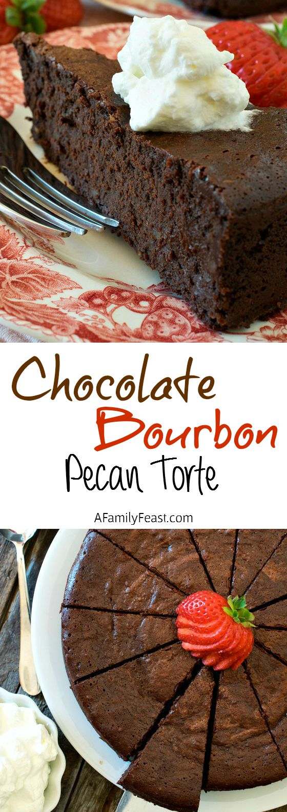 Chocolate-Bourbon Pecan Torte - A decadent, rich flourless chocolate cake made even more decadent with bourbon added! Crazy rich and delicious!