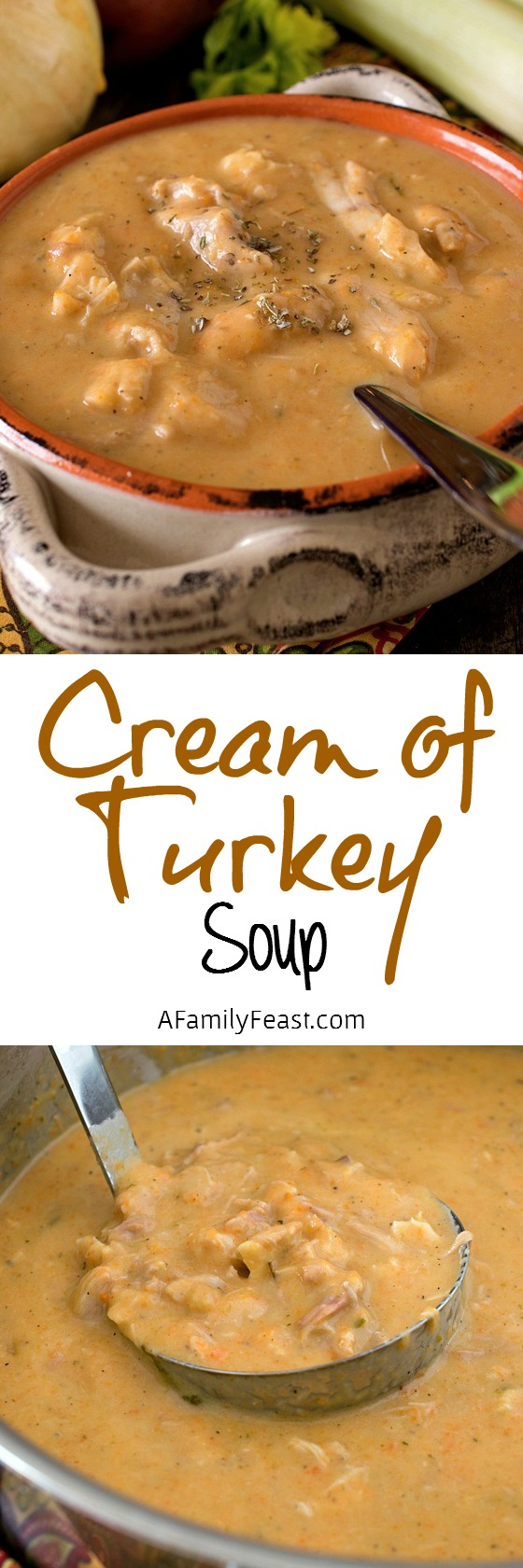 Cream of Turkey Soup - This soup is the ultimate comfort food and a delicious way to cook with leftover Thanksgiving turkey!