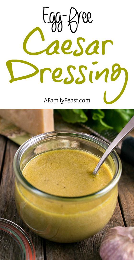 Egg-Free Caesar Dressing - A creamy, flavorful egg-free Caesar Dressing. Makes a fantastic marinade as well!