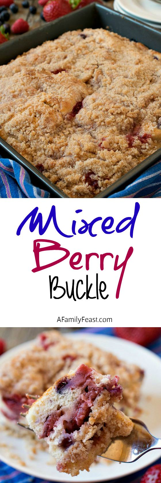 Mixed Berry Buckle - A delicious breakfast pastry or dessert made with a mix of fresh or frozen berries. A taste of summer any time of the year!