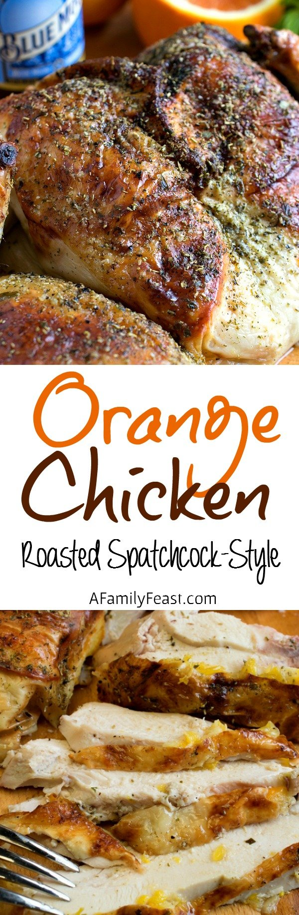 Orange Chicken Roasted Spatchcock-Style - A super flavorful roast chicken meal. Cooked spatchcock-style to ensure even roasting and juicy chicken!