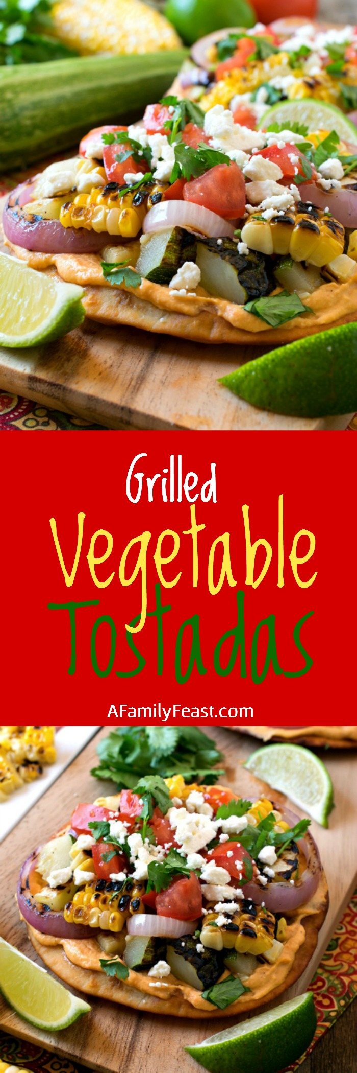 Grilled Vegetable Tostadas - A delicious meal made with fresh garden vegetables.