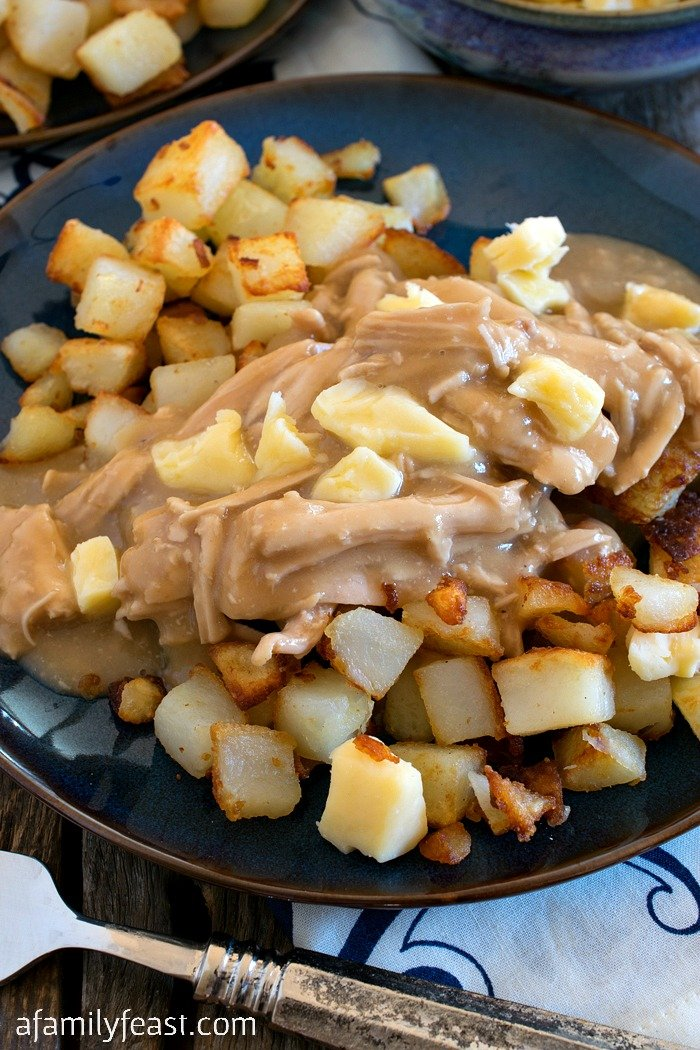 Poutine-Style Turkey, Gravy and Potatoes - A Family Feast