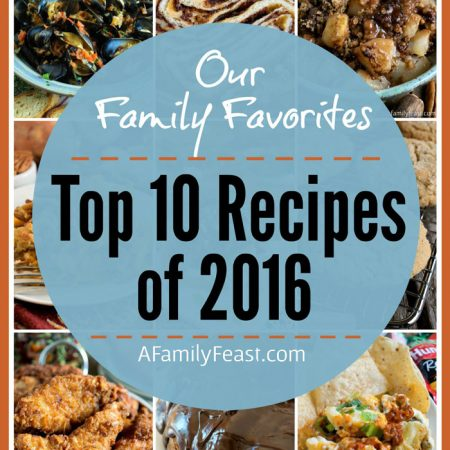 A Family Feast: Top 10 Family Favorites of 2016 - A Family Feast