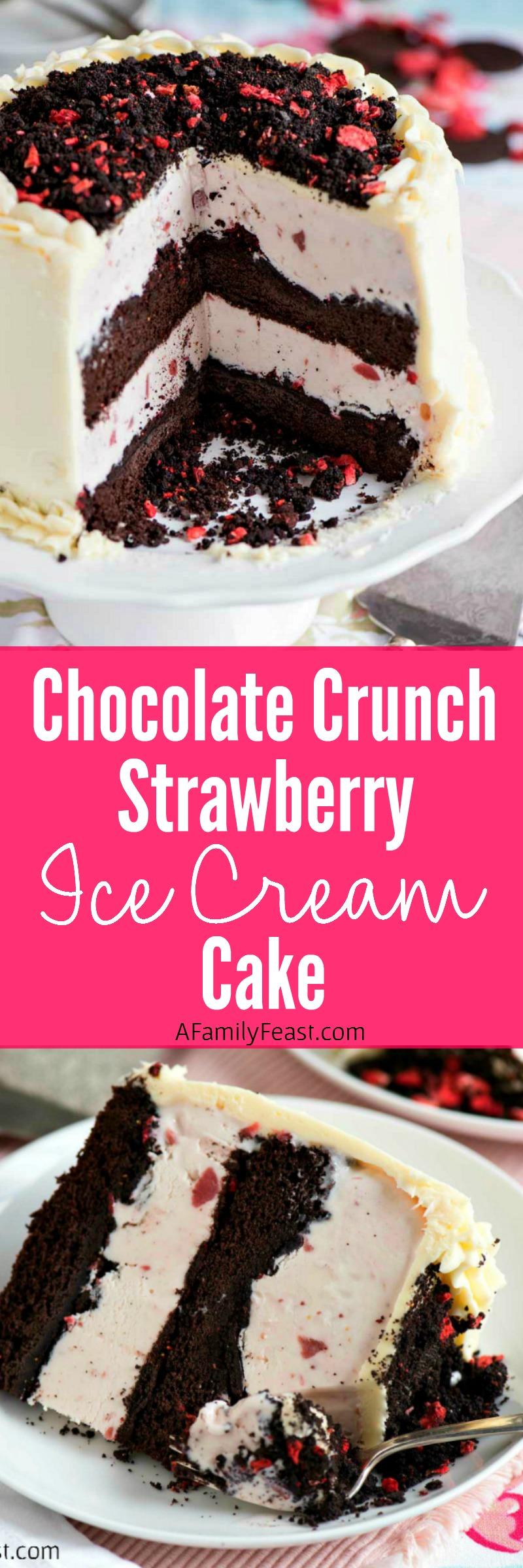 Chocolate Crunch Strawberry Ice Cream Cake - Easy to make cake perfect for any celebration!