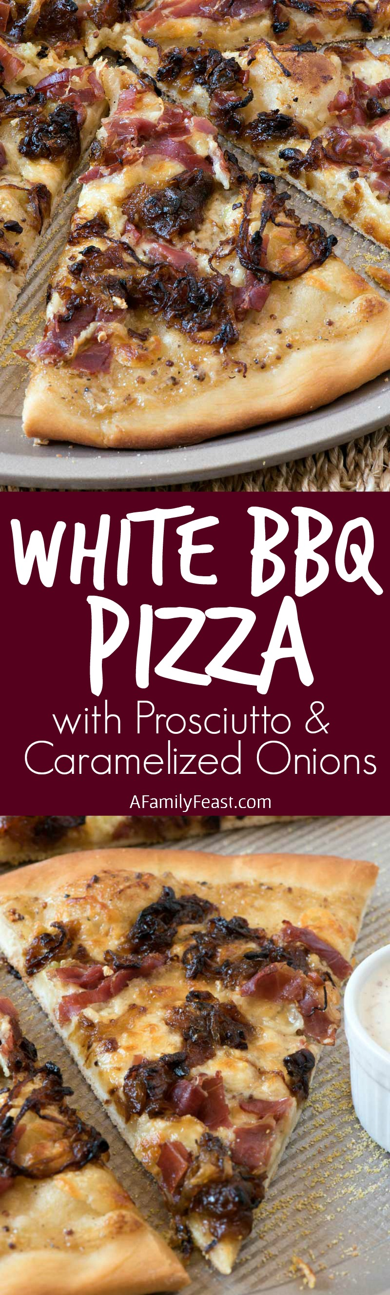 White Barbecue Pizza with Prosciutto and Caramelized Onions - Pizza dough topped with a creamy, zesty sauce, crisp and salty prosciutto, and sweet caramelized onions. Heaven!
