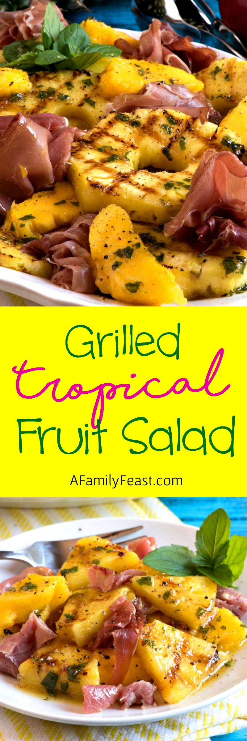 The sweet and savory flavors in this Grilled Tropical Fruit Salad with Prosciutto will have your taste buds dancing!