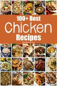 100+ Best Chicken Recipes