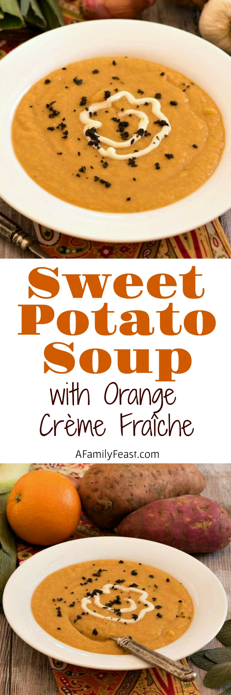 Sweet Potato Soup with Orange Crème Fraîche - Creamy, easy and delicious sweet potato soup topped with an Orange Crème Fraîche and crispy sage.
