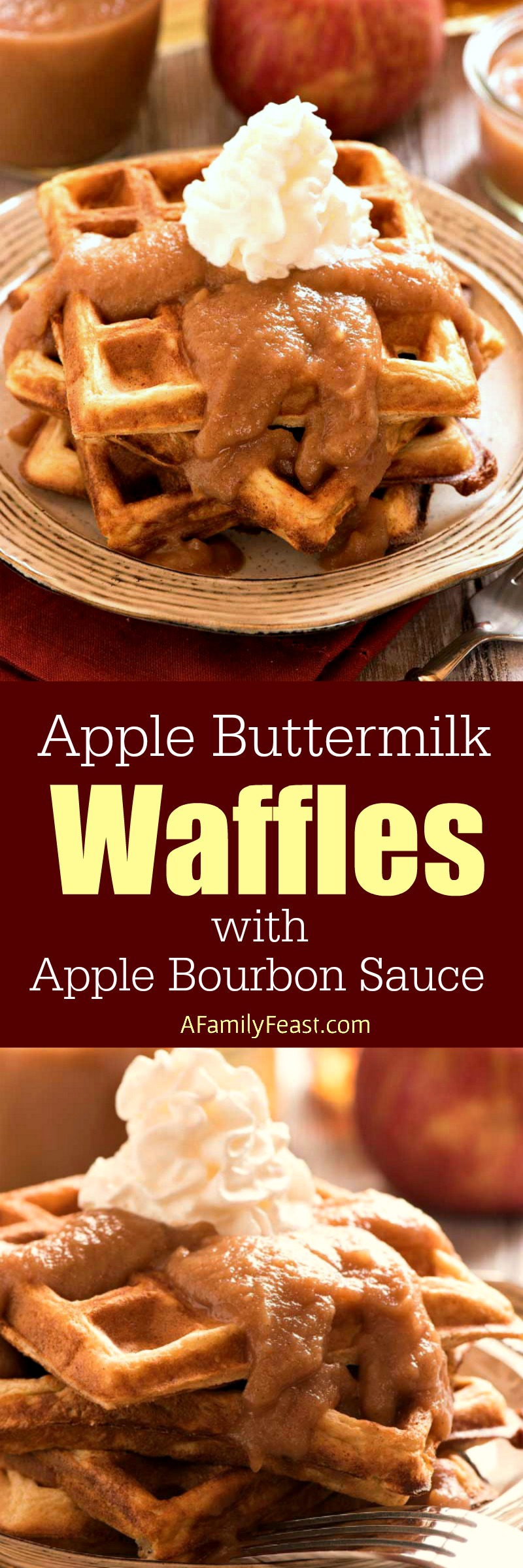 Make these epic Apple Buttermilk Waffles with Apple Bourbon Sauce for brunch this weekend. (So good!)