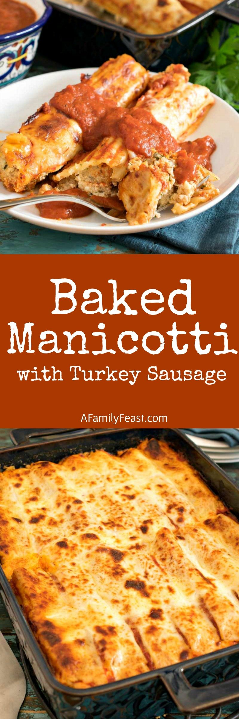 Baked Manicotti with Turkey Sausage is a delicious recipe everyone should have in their collection!