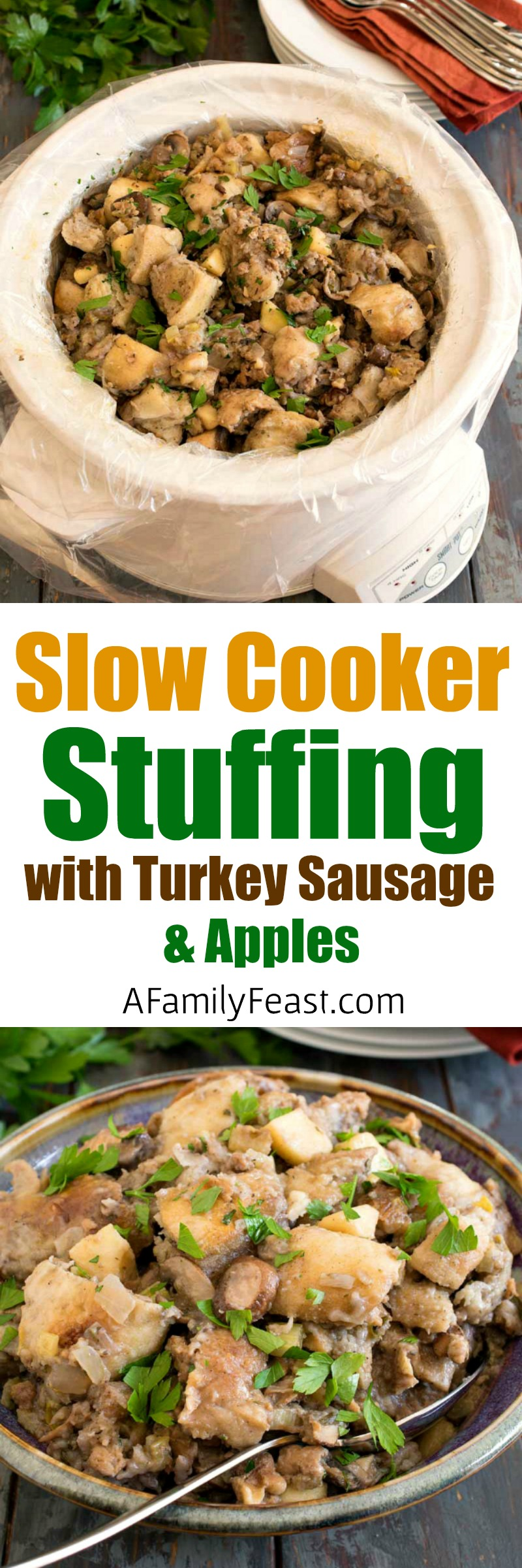 Slow Cooker Sourdough Stuffing with Turkey Sausage and Apples - Free up oven space and make this delicious Thanksgiving stuffing in the slow cooker.