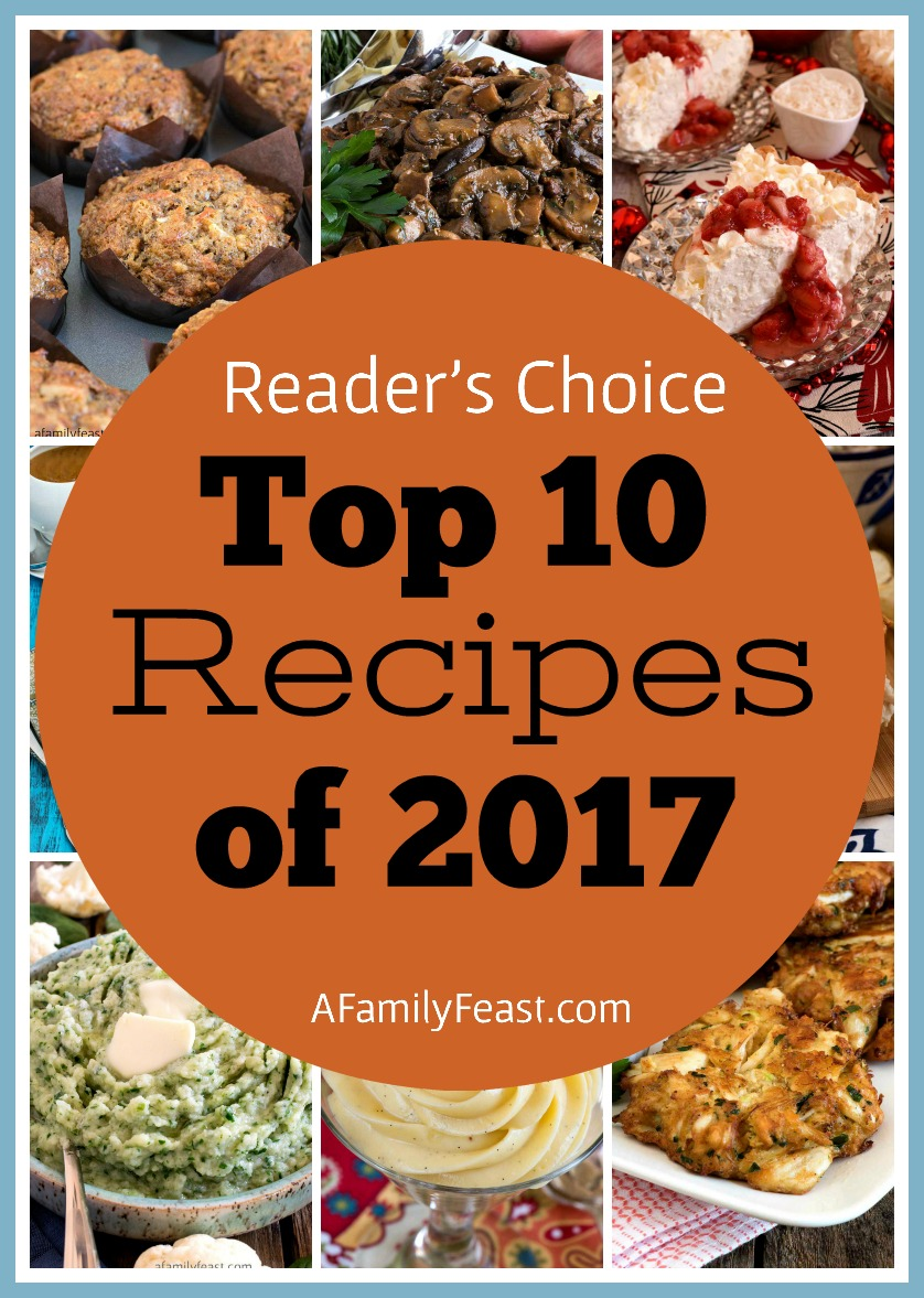 A Family Feast: Top 10 Recipes of 2017
