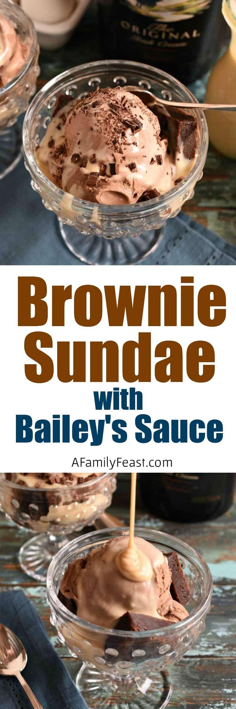 Brownie Sundae with Bailey's Sauce