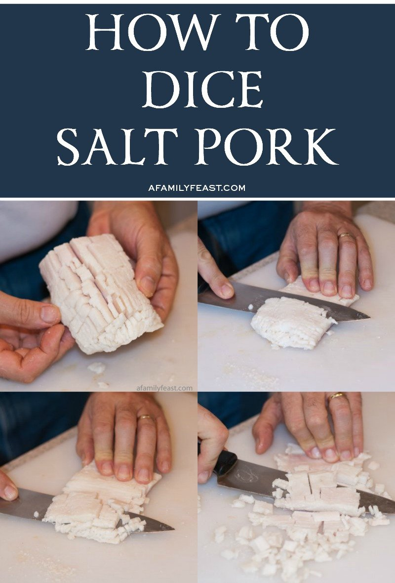 How To Dice Salt Pork