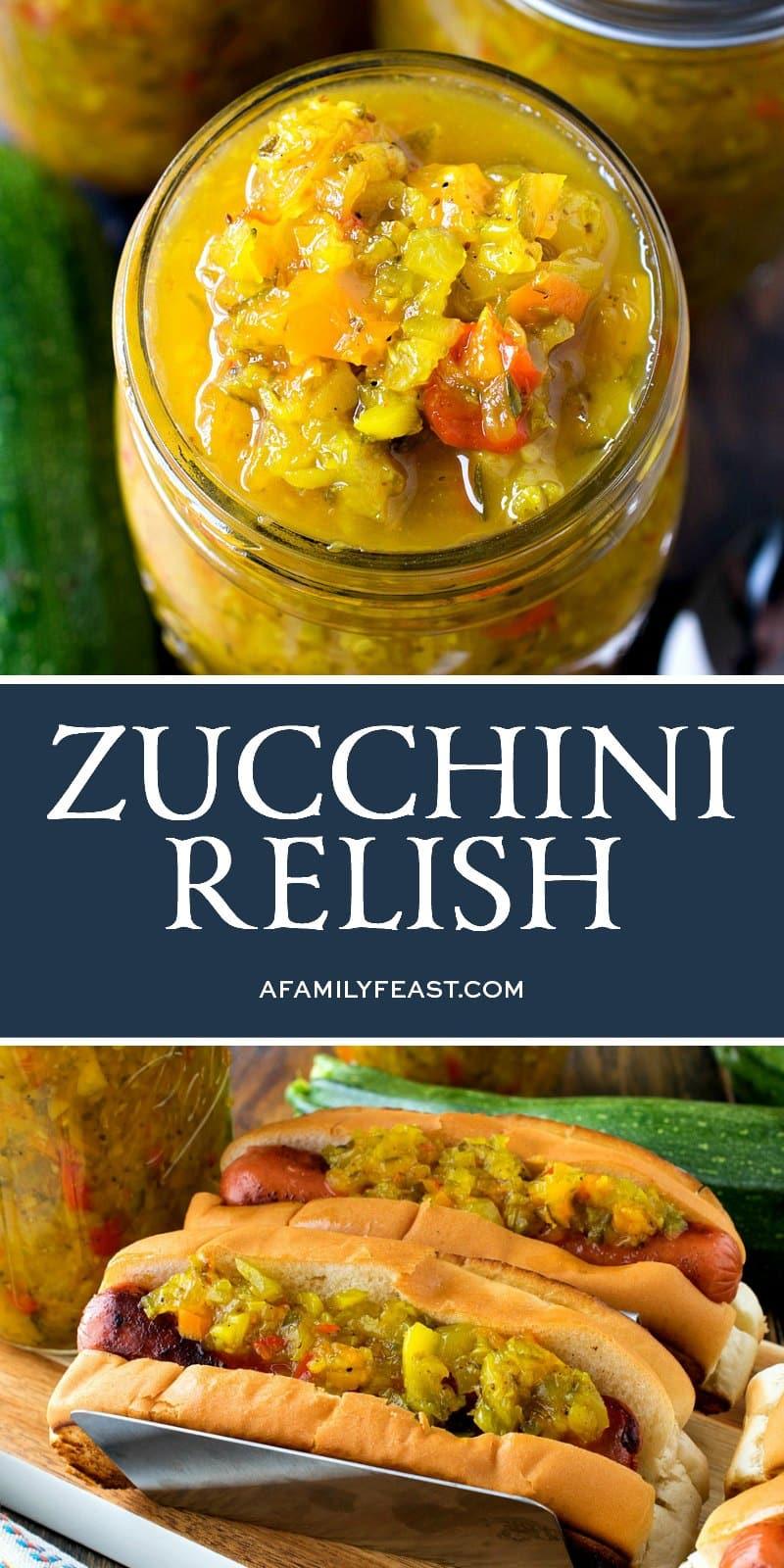 Zucchini Relish - A Family Feast