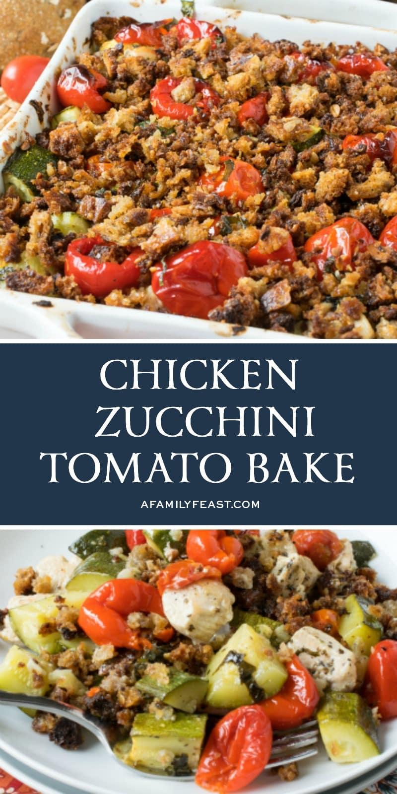 Chicken Zucchini Tomato Bake