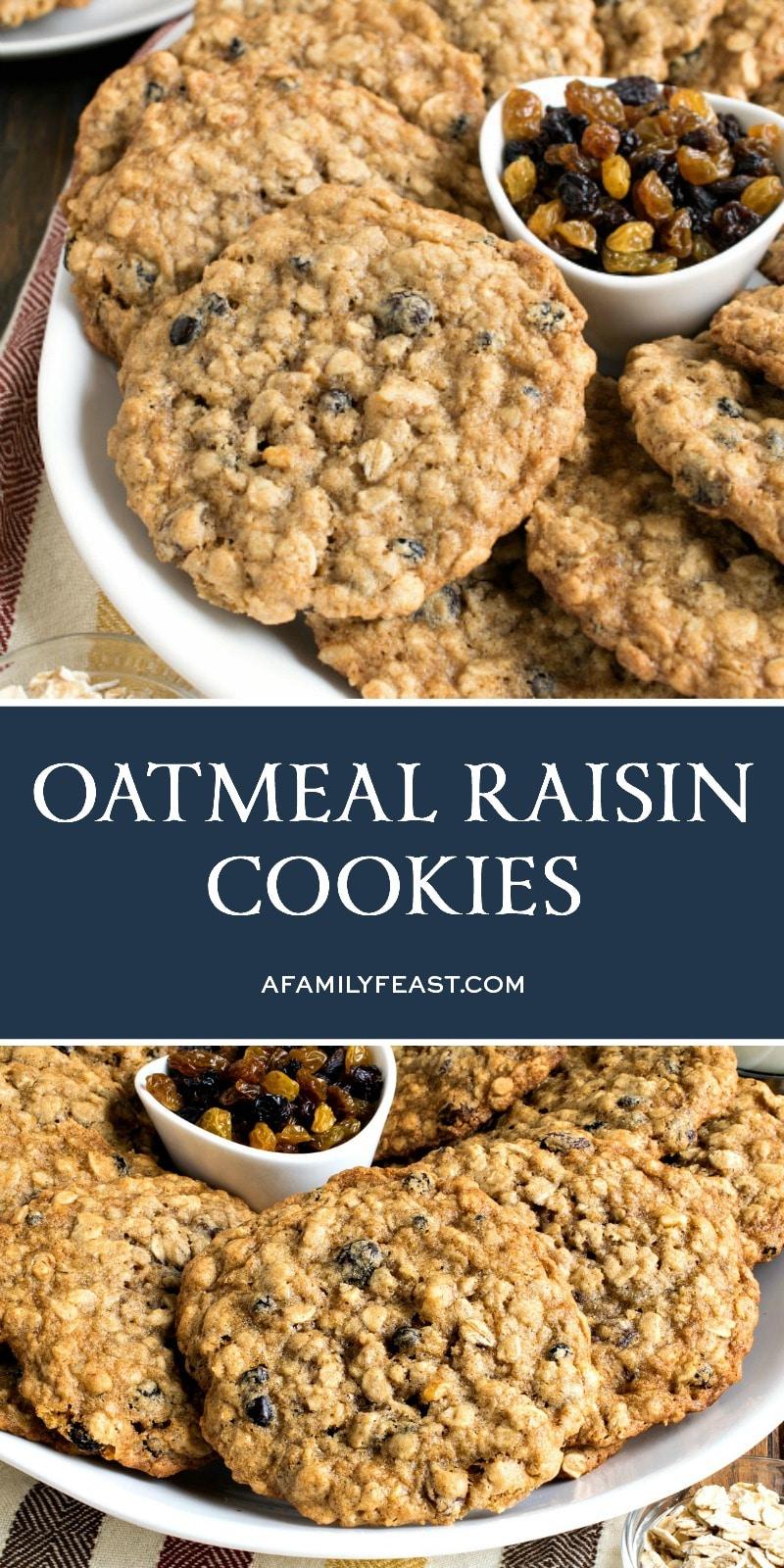 Oatmeal Raisin Cookies - A Family Feast