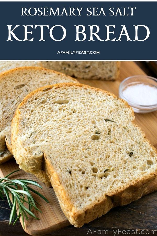 Rosemary Sea Salt Keto Bread